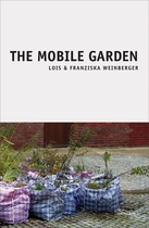 Lois & Franziska Weinberger: The Mobile Gardens