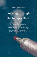 Looking through Duchamp�s Door