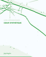 Lori Hersberger: Coeur Synth�tique