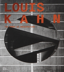 Louis Kahn: The Power of Architecture