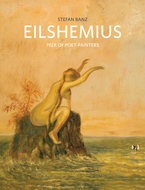 Louis Michel Eilshemius: Peer of Poet-Painters