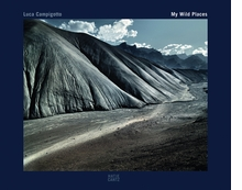 Luca Campigotto: My Wild Places