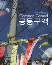 Luca Faccio: Common Grounds