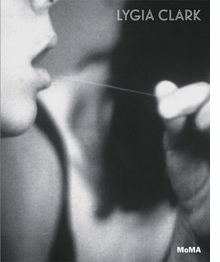 Lygia Clark: The Abandonment of Art
