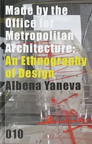 Made by the Office for Metropolitan Architecture: An Ethnography of Design