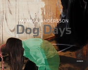 Mamma Andersson: Dog Days