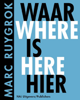 Marc Ruygrok: Where Is Here