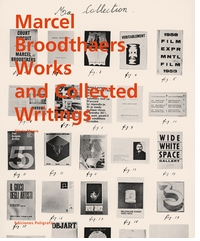 Marcel Broodthaers: Collected Writings