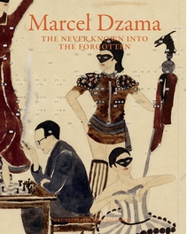 Marcel Dzama: The Never Known into the Forgotten
