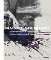 Marcel Odenbach: Catalogue Raisonné of Works on Paper