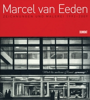 Marcel van Eeden: Drawings and Paintings 1992-2009