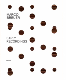 Marco Breuer: Early Recordings