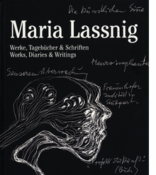 Maria Lassnig: Works, Diaries & Writings