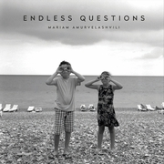 Mariam Amurvelashvili: Endless Questions