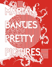 Marian Bantjes: Pretty Pictures