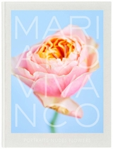 Mariano Vivanco: Portraits Nudes Flowers