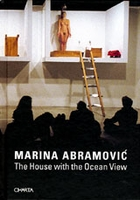 Marina Abramovic: The House With The Ocean View