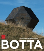 Mario Botta: Architecture and Memory