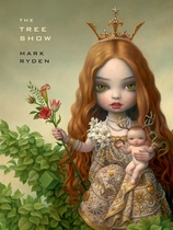 Mark Ryden: The Tree Show