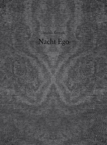 Markus Karstiess: Night Ego