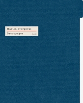 Martin D'Orgeval: D�coupages