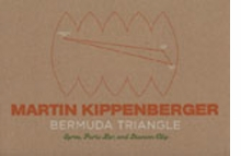Martin Kippenberger: The Bermuda Triangle