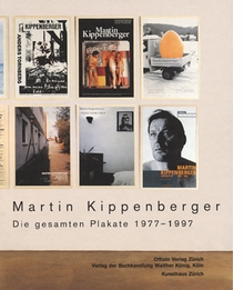 Martin Kippenberger: The Complete Posters