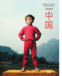 Mathias Braschler & Monika Fischer: China