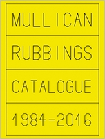 Matt Mullican: Rubbings