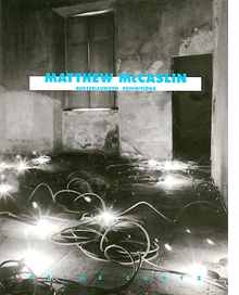 Matthew Mccaslin: Exhibitions