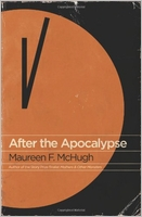Maureen McHugh: After The Apocalypse