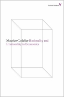 Maurice Godelier: Rationality and Irrationality in Economics