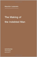 Maurizio Lazzarato: The Making of the Indebted Man