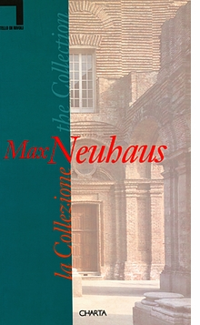 Max Neuhaus: The Collection