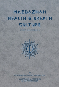 Mazdaznan Health & Breath Culture