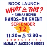 McNally Jackson Launches Tamara Shopsin's 'What Is This?'