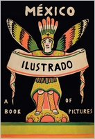 Mexico Illustrated 1920�1950
