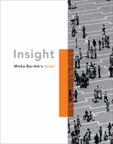 Micha Bar-Am's Israel: Insight