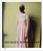Micha�l Borremans: As Sweet as It Gets