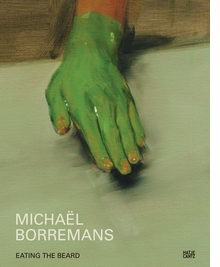Micha�l Borremans: Eating the Beard