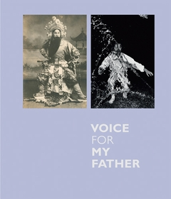 Michael Chow: Voice for My Father