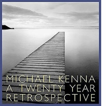 Michael Kenna: Twenty Year Retrospective