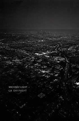 Michael Light: LA Day, LA Night