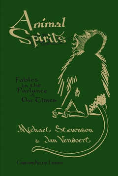 Michael Stevenson & Jan Verwoert: Animal Spirits
