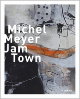 Michel Meyer: Jam Town
