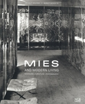 Mies and Modern Living