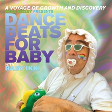 Mike Kelley and Scott Benzel. Dance Beats for Baby with Baby Ikki
