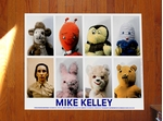 Mike Kelley: Artist, Writer, Musician, Teacher, Friend