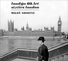 Milon Novotn: Sixties London