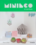 MiniEco: A Mixtape of Craft Projects